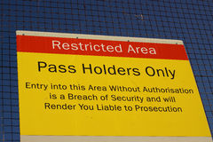 Restricted area sign. Photograph of a restricted area sign at a ferry port stock photography