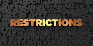 Restrictions - Gold text on black background - 3D rendered royalty free stock picture Royalty Free Stock Photos
