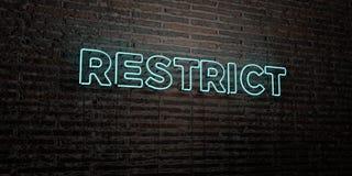 RESTRINJA - señal de neón realista en fondo de la pared de ladrillo - la imagen común libre rendida 3D de los derechos libre illustration