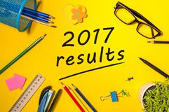 2017 results text on a yellow workplace. The concept of achievements and failures of career and business at the Year Royalty Free Stock Photo