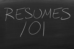 Resumes 101 On A Blackboard Royalty Free Stock Photo