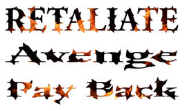 Retaliate Avenge Pay Back Fire Flames. Written text with words retaliate, avenge, and pay back with burning flames and thorns symbolizing punishment. Set of 3 Royalty Free Stock Images