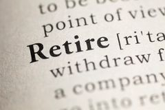 Retire. Fake Dictionary, Dictionary definition of the word Retire Stock Image
