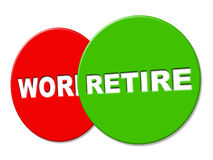 Retire Sign Shows Finish Work And Advertisement Stock Image