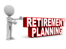 Retirement planning. Word on white background, with a little 3d man presenting it to the viewer Stock Image