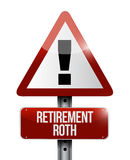 Retirement roth warning sign illustration. Design over a white background Royalty Free Stock Photography