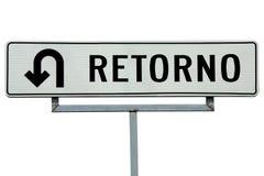 Retorno U-turn sign. Retorno Spanish U-turn sign on white background stock photo