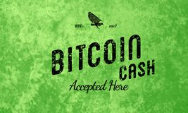 Bitcoin Cash Accepted Here Retro Design Black On Green royalty free illustration