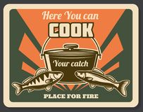 Retro fishing poster place for cook catch vector. Fishing retro poster place for fire emblem. Poster pointing on place where you can cook your catch and make Stock Image