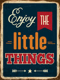 Retro metal sign. Enjoy the little things, eps10 vector format Stock Photography