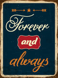 Retro metal sign. Forever and always, eps10 vector format Royalty Free Stock Photos