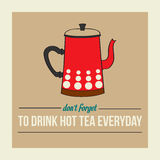 Retro poster with kettle and message Royalty Free Stock Image