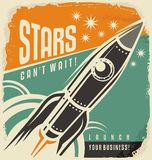 Retro poster with rocket launch. Stars can not wait creative vintage concept. Business start up motivational flyer layout. Promotional banner with spaceship in Royalty Free Stock Photos