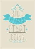 Retro poster. Stop dreaming start doing Stock Photo