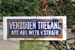 Retro rusty road sign:Verboden Toegang,Netherlands Royalty Free Stock Images