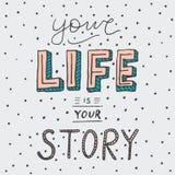 Retro stijltypografie - Uw leven is uw verhaal Royalty-vrije Stock Afbeeldingen
