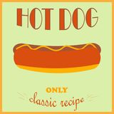 Retro style poster. Hot Dog advertising. Only a classic recipe. stock illustration