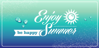 Retro summertime vacations poster. Vintage enjoy the summer be happy sun water drops background. Vector file layered for easy editing Royalty Free Stock Image