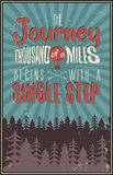 Retro travel typography poster with typographical quote - A Journey of a thousand miles begins with a single step. Vector design. Hand drawn Lettering poster Royalty Free Stock Images