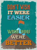 Retro Vintage Motivational Quote Poster. Vector illustration Stock Photos
