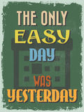 Retro Vintage Motivational Quote Poster. Vector illustration Royalty Free Stock Photography