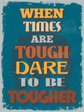Retro Vintage Motivational Quote Poster. Vector illustration Royalty Free Stock Photo