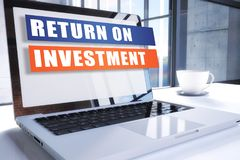 Return on Investment. Text on modern laptop screen in office environment. 3D render illustration business text concept Royalty Free Stock Photos