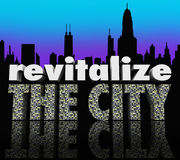 Revitalize the City Downtown Urban Center Skyline Improve Busine. Revitalize the City 3d words on a city skyline to illustrate efforts to improve or increase Royalty Free Stock Photography