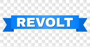 Blue Stripe with REVOLT Text. REVOLT text on a ribbon. Designed with white title and blue stripe. Vector banner with REVOLT tag on a transparent background royalty free illustration