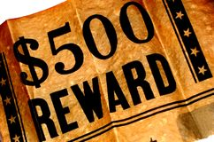 Reward Poster. $500.00 dollar reward poster on old brown  parchment paper Royalty Free Stock Image