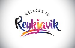 Reykjavik Welcome To Message in Purple Vibrant Modern Colors. Reykjavik Welcome To Message in Purple Vibrant Modern Colors Vector Illustration Royalty Free Stock Photos