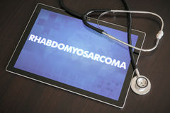 Rhabdomyosarcoma (cancer type) diagnosis medical concept on tablet screen with stethoscope.  stock photos