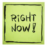 Right now - motivational note Royalty Free Stock Image