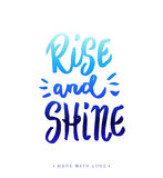 Rise and shine calligraphy. Rise and shine - motivational inspiring hand drawn blue brush calligraphy. Hand lettered modern printable phrase for poster, design Stock Photos