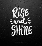 Rise and shine calligraphy. Royalty Free Stock Photography