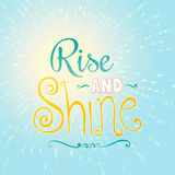 Rise and shine. Inspirational Motivated Quote Rise and shine. Motivational Poster Concept. Inspiration words. Vector Illustration Royalty Free Stock Image