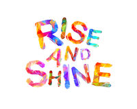 Rise and shine. Motivation inscription Royalty Free Stock Photo