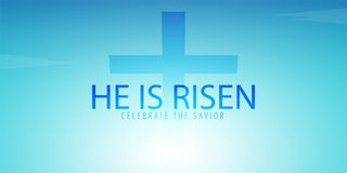 He is Risen. Celebrate the savior. Easter Church banner with cross, christian motive. Vector illustration. He is Risen. Celebrate the savior. Easter Church Stock Photo