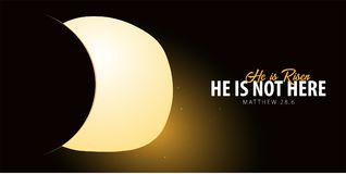 He is Risen. Celebrate the savior. Easter Church banner with open tomb, christian motive. Vector illustration. He is Risen. Celebrate the savior. Easter Church Royalty Free Stock Photography