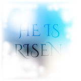 He is Risen. Easter card. Resurrection background with white clouds, and text written in blue sky vector Royalty Free Stock Photo