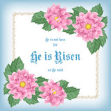 He is risen. Easter greeting card with flowers and decorative frame. Vector Illustration Royalty Free Stock Photos