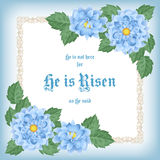 He is risen. Easter greeting card with flowers and decorative frame. Vector Illustration Stock Photography