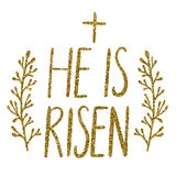 He Is Risen, Easter holiday celebration card Stock Photography