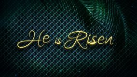 He is Risen Green Palms 4K. Features a metallic surface with subtle animated lights, sparks, and palm branches with an animated He is Risen golden text message stock illustration