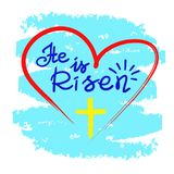 He is risen - motivational quote lettering, religious poster. Greeting card for Easter.
