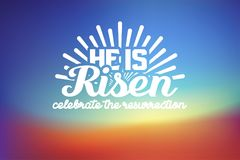 He is risen. Celebrate the resurrection. Easter lettering card with color space background. Vector illustration Royalty Free Stock Photography