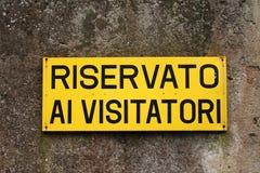 Riservato ai Visitatori,意大利标志 免版税库存图片