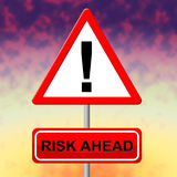 Risk Ahead Means Dangerous Risks And Hazard. Risk Ahead Showing Danger Failure And Insecurity Royalty Free Stock Images