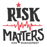 Risk matters hand-lettering illustration. Risk matters. Conceptual hand-lettering illustration. Risk management in business, medicine and commerce. Emblem Royalty Free Stock Photography