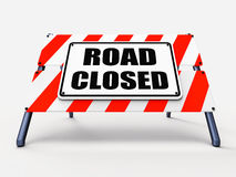 Road Closed Sign Represents Roadblock Barrier or Stock Image